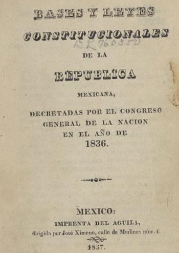 Las Siete Leyes Constitucionales O Constitución De Régimen
